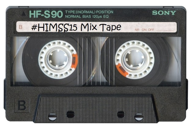 HIMSS15 Mix Tape
