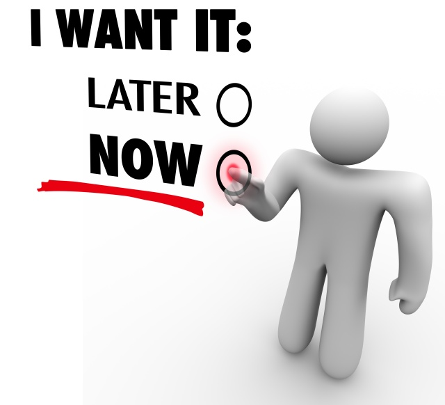 I Want It Now Vs Later Choose Immediate Gratification Order Serv
